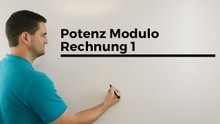 Potenz Modulo Rechnung 1, Modulo Operation, Unimathematik, Mathe by Daniel Jung