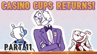 Casino Cups - Part 11 (Cuphead Comic Dub)