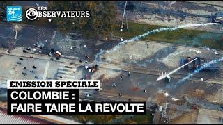"""Émission spéciale """"Colombie : faire taire la révolte, à tout prix"""" • Les Observateurs"""