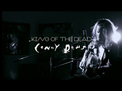 Conny Ochs  - King of the dead (Official Music Video)