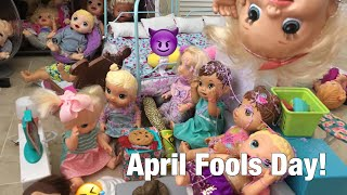 BABY ALIVE April fools day!