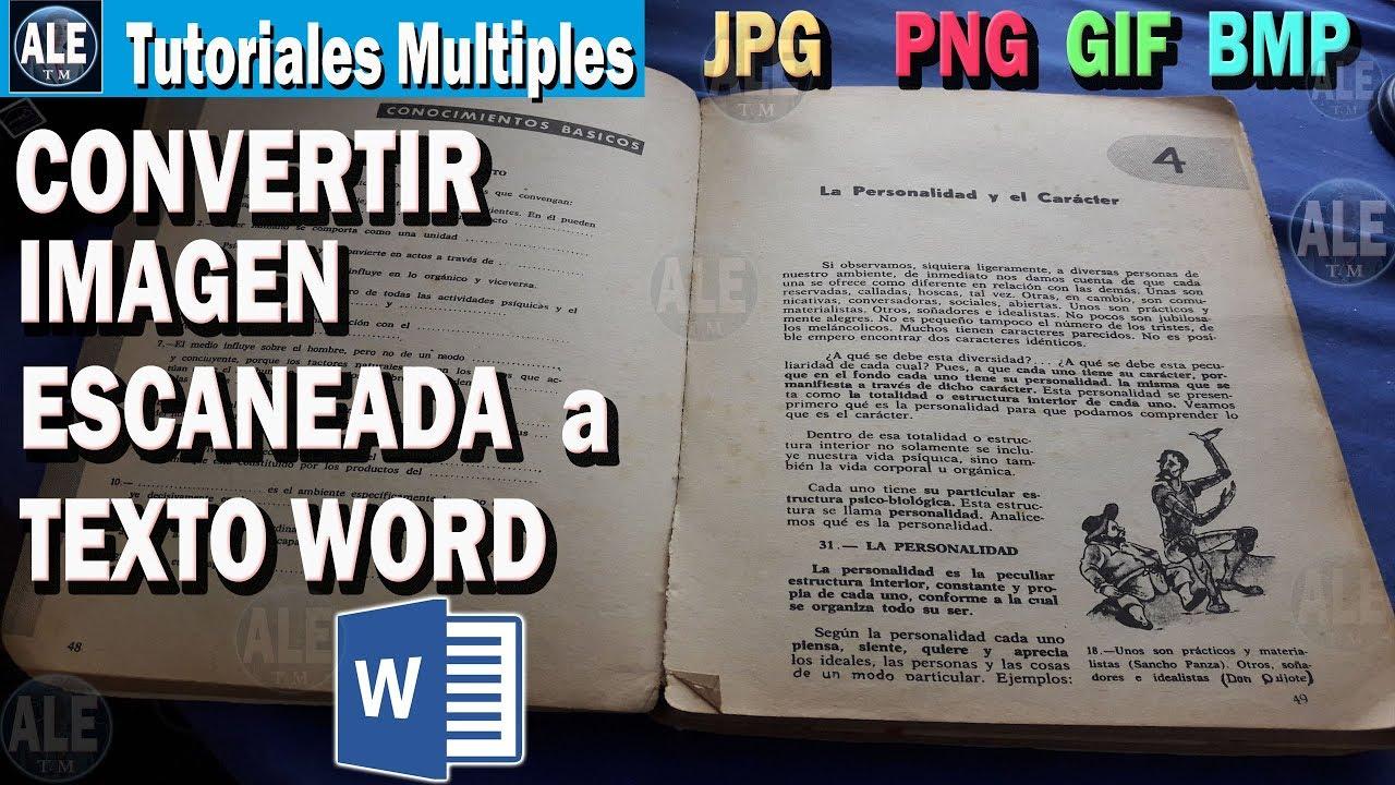 Como Convertir Una Imagen Escaneada A Texto Word Convertir Documentos Escaneados Jpg A Word Youtube
