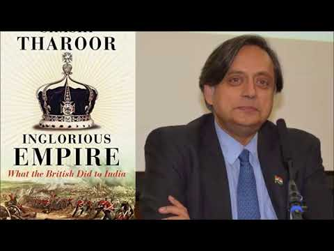 Indian Human Rights Advocate, Dr. Shashi Tharoor, on the British contribution to India