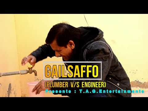 GAILSAFFO || Engineer v/s Plumber || New Comedy Video 2017 ||