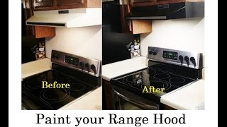 How to Paint your Old Range Stove Hood