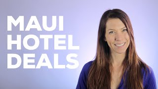 Top 5 Hotel Deals in Maui