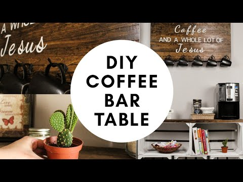 DIY Coffee Bar Table   Changes happening to my Channel🙈