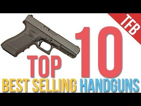Top 10 Best Selling Handguns (Summer 2018)