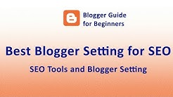 Blogger/BlogSpot SEO Techniques and Tools 2018 in Hindi for getting Organic traffic