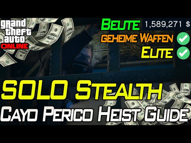 Cayo Perico SOLO STEALTH Guide + GEHEIME WAFFEN | Gta 5 Online