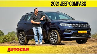 2021 Jeep Compass facelift review - familiar outside, all-new inside | First Drive | Autocar India