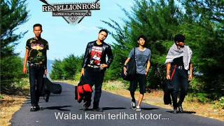Rebellion Rose - Kamilah Kamu Lirik