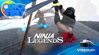 PlayStation VR : Coup de gueule et TEST de NINJA LEGENDS sur PSVR