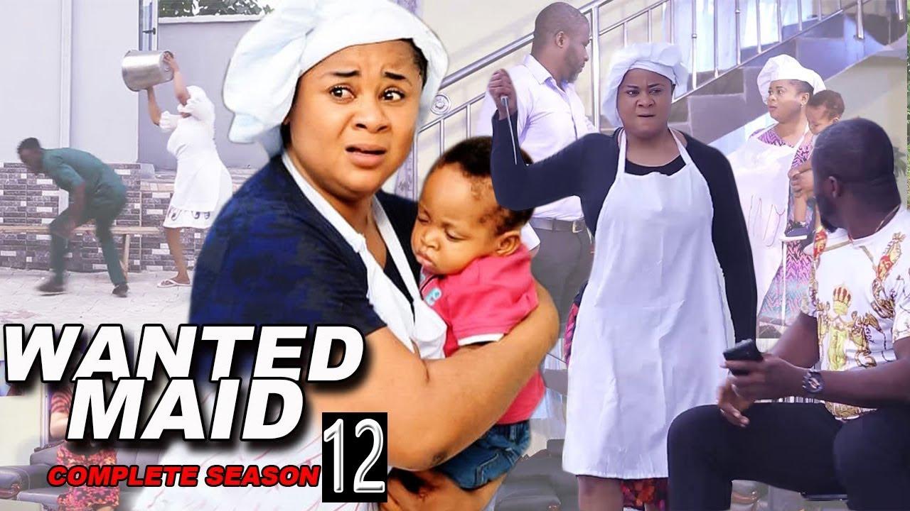 Download WANTED MAID SEASON 12 - (Uju Okoli, Onny Michael, Queeneth Hilbert) 2021 - Latest Nigerian HD Movie