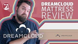 DreamCloud Mattress Review (UPDATE!) - Like Sleeping On A Cloud?