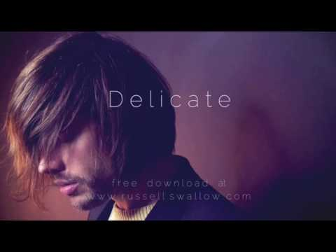 Russell Swallow - Delicate