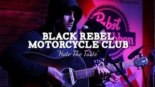 Black Rebel Motorcycle Club - Hate The Taste (PBR Sessions Live @ The Do317 Lounge)