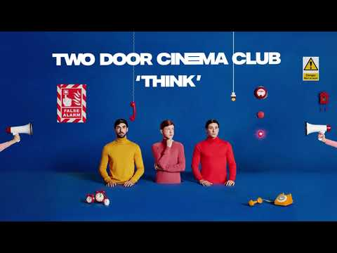 Two Door Cinema Club - Think Mp3