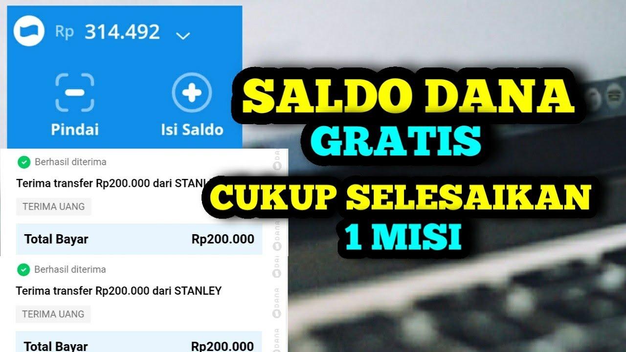 SALDO DANA GRATIS Rp200RIBU CUKUP SATU MISI