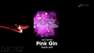 Liz Candy - Pink Gin (Radio Edit)