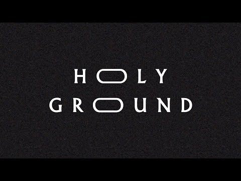 """Holy Ground"" (Lyric Video) - Jeremy Riddle 