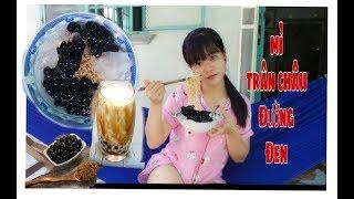 Nấu  Mì trà Sữa Trân Châu Đường Đen và cái kết dành cho những Fan cuồng Trà sữa.