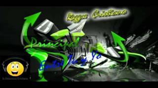Principal (Reggae Cristiano) Entre tu y Yo