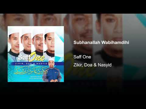 Saff One - Subhanallah Wabihamdihi (Audio Only)