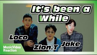 Mv] loco(로꼬) _ it's been a while(오랜만이야) (feat. zion.t) [reaction]