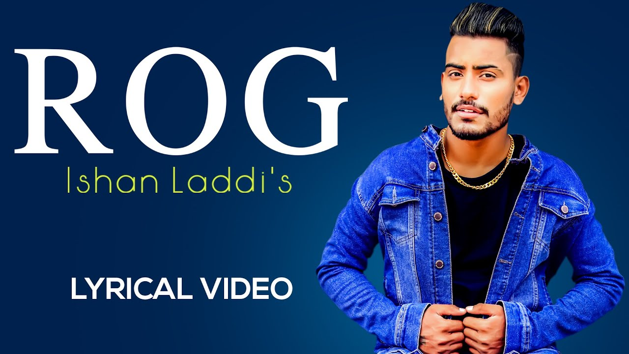 ROG (Lyrical Video) | Ishan Laddi | Latest Punjabi song 2020 | Shemaroo
