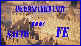 ASSASSINS CREED UNITY   salto de fe