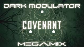 COVENANT MEGAMIX FROM DJ DARK MODULATOR
