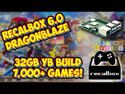 Recalbox 6.0 DragonBlaze 32gb Raspberry Pi Build! 7,000+ Games Overview!