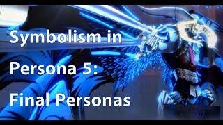 Symbolism in Persona 5: Final Personas
