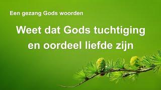 Christelijke muziek 'Weet dat Gods tuchtiging en oordeel liefde zijn' | Officiële muziek video
