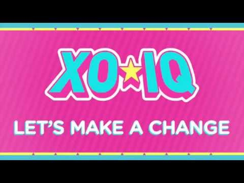 XO-IQ - Let's Make A Change [Official Audio | From the TV Series Make It Pop]
