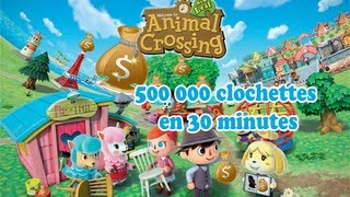 Gagner 500 000 Clochettes en 30 minutes dans Animal Crossing New Leaf ! (3DS XL)