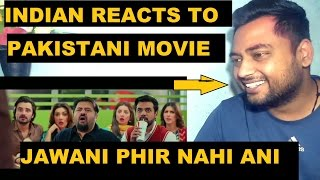 Indian reacts to jawani phir nahi ani | pakistani movie