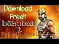 How to download Bahubali 2 Full HD (1080p) in Hindi.  Download   बाहुबली 2 कैसे डाउनलोड करे ।