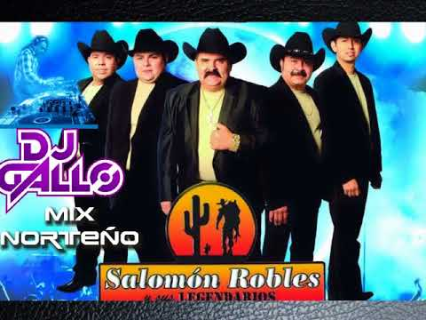 Salomon Robles Mix Norteño DJ Gallo