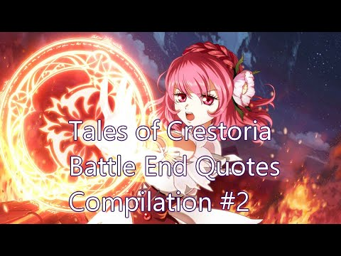 Tales Of Crestoria Battle End Quotes 2 Youtube