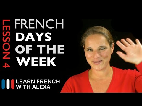The French Days of the Week (French Essentials Lesson 4)