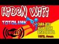 - Cara hiden wifi totolink di androidAuto anti bobol