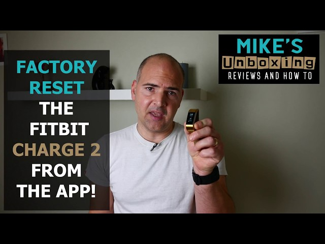 FITBIT Charge 2 FULL FACTORY RESET from the APP