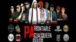 pa frontiarle a cualquiera remix  - yaga y makie ft cj black arcangel.wmv