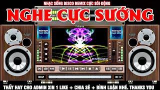 LK Nhạc Disco Remix Cực Bốc RẤT SÔI ĐỘNG - Organ Anh Quân - Nhạc Test Loa Cực Chuẩn #12