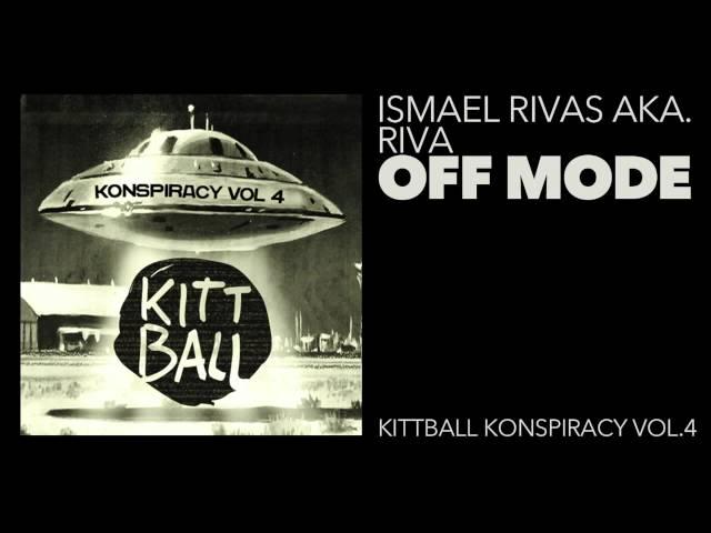 Irmael Rivas aka Riva - Off Mode @ Kitball Records