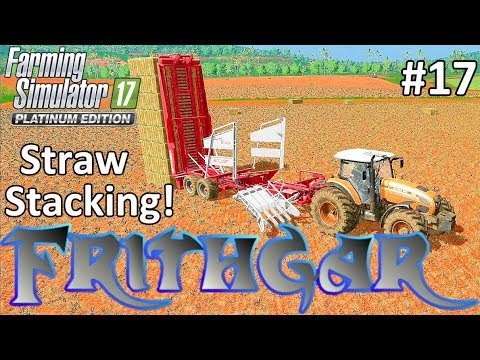 Let's Play FS17, Estancia Lapacho #17: Stacking The Straw!