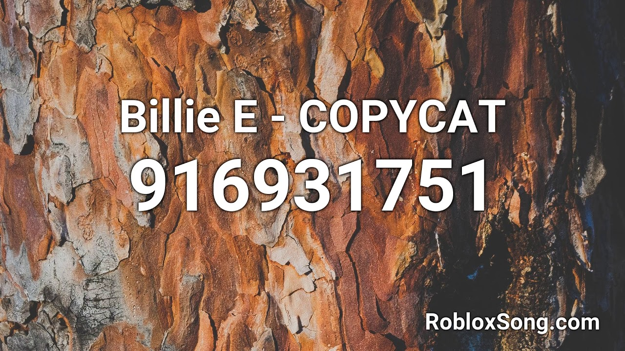 Billie E Copycat Roblox Id Music Code Youtube