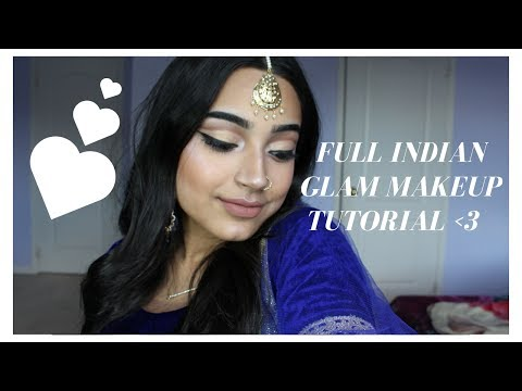 COMPLETE INDIAN GLAM MAKEUP TUTORIAL!!